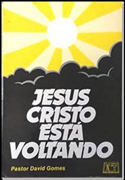 Jesus Cristo Está Voltando - 2ª ed.