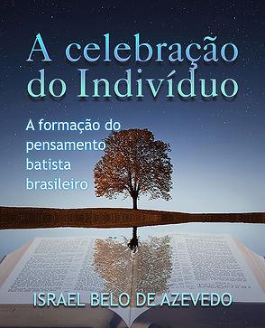 A celebração do indivíduo