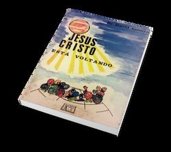 Jesus Cristo está Voltando - 1ª ed.
