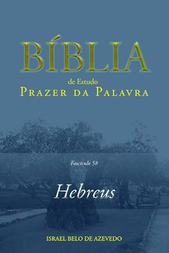 Bíblia de Estudo Prazer da Palavra: Hebreus