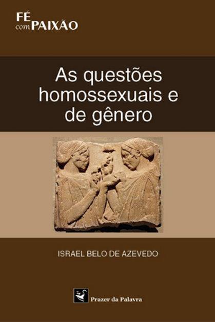QUESTÕES HOMOSSEXUAIS E DE GÊNERO, AS