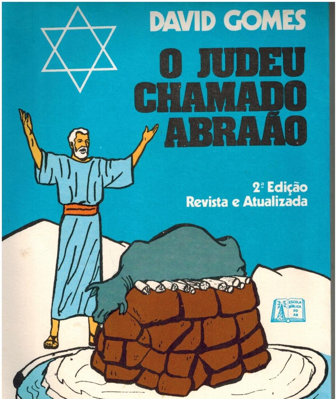 O Judeu chamado Abraão - 2ª ed.