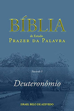 Bíblia de Estudo Prazer da Palavra: Deuteronômio
