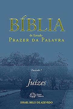 Bíblia de Estudo Prazer da Palavra: Juízes