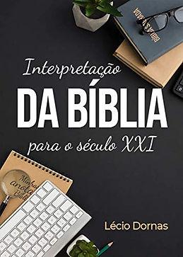 Interpretação da Bíblia para o Século XXI