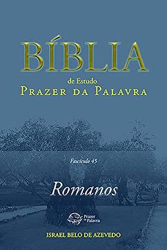 Bíblia de Estudo Prazer da Palavra: Romanos