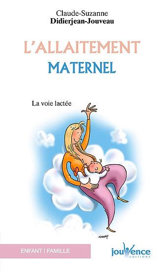 Livre L'allaitement maternel - La voie lactée de Didierjean-Jouveau Cl.-