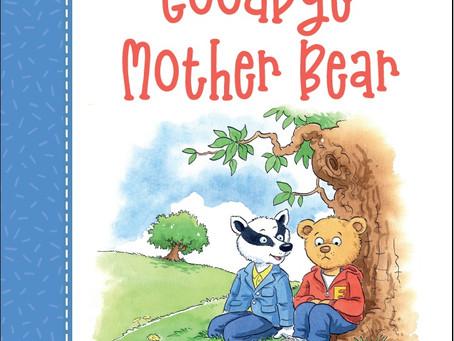 PRE-ORDER Goodbye Mother Bear