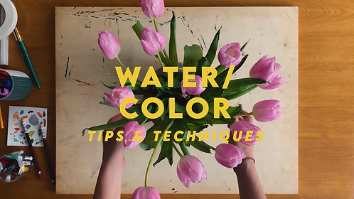 WATER/COLOR: Tips & Techniques GIFT