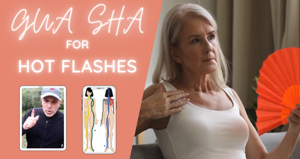 Treat Hot Flashes with Gua sha