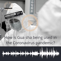 How is Gua sha being used in the Coronavirus pandemic?