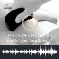 How do you use a Gua sha tool on the face & body?