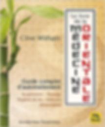 Le livre de la médecine orientale : Guide complet d'autotraitement Clive Witham
