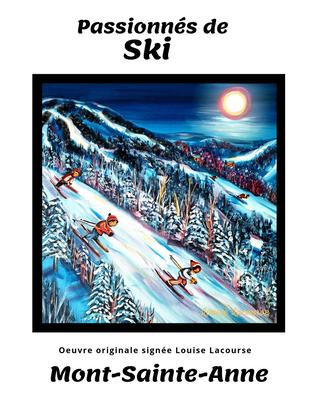Affiche Passionnés de Ski Mont-Sainte-Anne