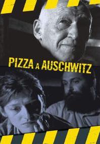 Pizza à Auschwitz
