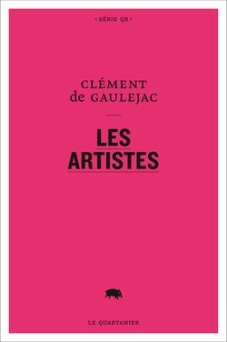 Clément de Gaulejac, Les artistes