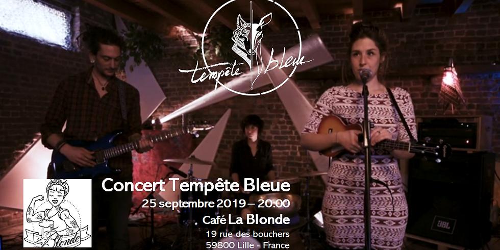 Tempête Bleue @La Blonde