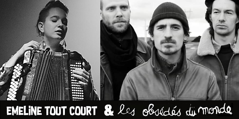 Emeline Tout Court & Les Obsédés du Monde