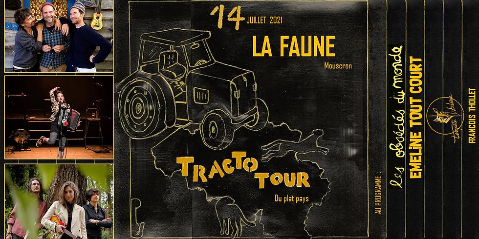 Tracto Tour @La Faune