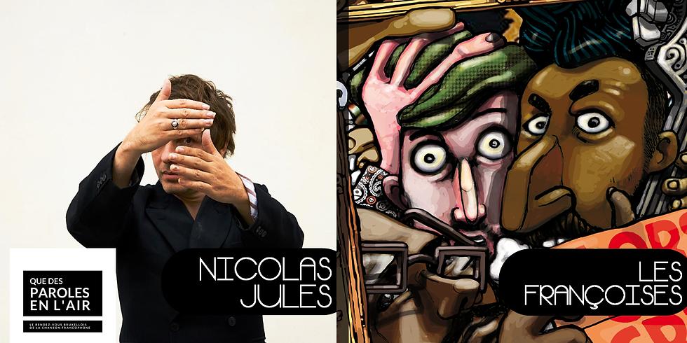 [Annulé] Qdpelr - Nicolas Jules / Les Françoises