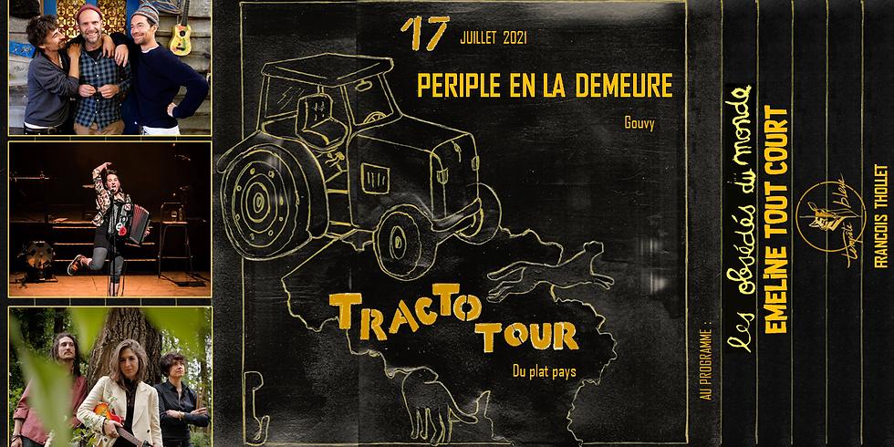 Tracto Tour @Périple en la Demeure