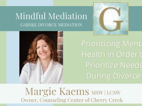 Prioritizing Mental Health in Order to Prioritize Needs During Divorce
