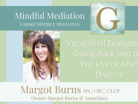 Vocational Evaluation: Going Back Into the Workforce After Divorce