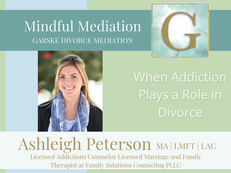 When Addiction Plays a Role in Divorce