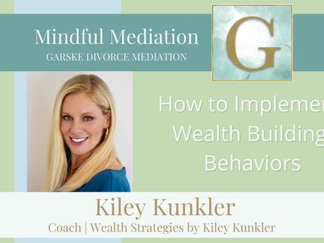 How to Implement Wealth Building Behaviors