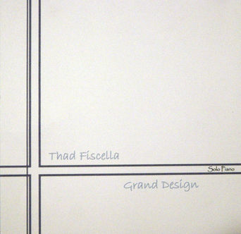 Grand Design by Thad Fiscella