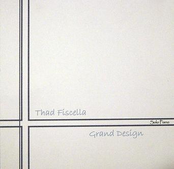 Grand Design by Thad Fiscella