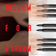 """""""Requiem for a Dream"""""""