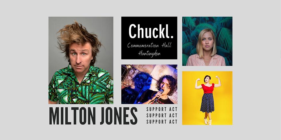Milton Jones and Support