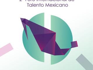 SEGUNDO FORO INTERNACIONAL DE TALENTO MEXICANO INNOVATION MATCH MX 2016-2017
