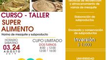 CURSO-TALLER DE HARINA DE MEZQUITE Y SUBPRODUCTO