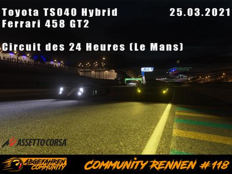 CR #118 | Toyota TS040 & Ferrari 458 GT2 @ Le Mans | 25.03.2021