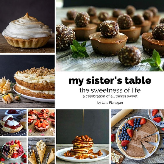 my sister's table - the sweetness of life