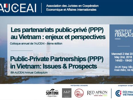 Colloque annuel de l'AJCEAI édition 2018 - Les partenariats public-privé au Vietnam