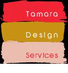 Tamara-Design-Services-logo147px_v2 2.pn