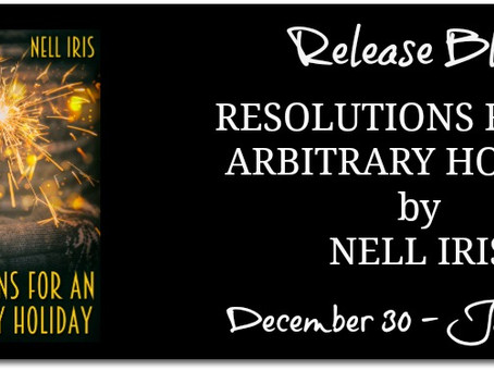 Resolutions for an Arbitrary Holiday by Nell Iris - Release Blitz, Excerpt, Giveaway