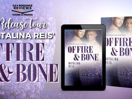 Of Fire & Bone b y Natalina Reis - Release Tour, Excerpt & Giveaway