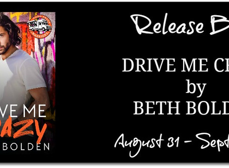 Drive Me Crazy by Beth Bolden : Blitz