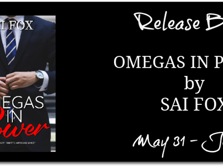Omegas in Power by Sai Fox - Release Blitz, Excerpt
