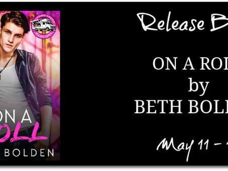On A Roll by Beth Bolden - Release Blitz, Excerpt, Giveaway