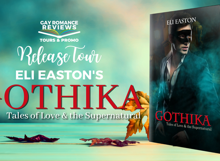 Gothika by Eli Easton : Release Tour & Giveaway