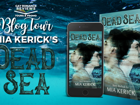 Dead Sea by Mia Kerick - Blog Tour, Excerpt & Giveaway