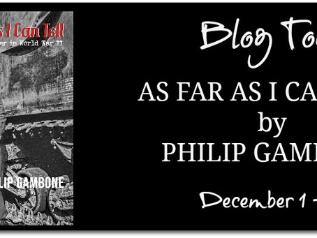 As Far As I Can Tell: Finding My Father In World War II by Philip Gambone - Blog Tour, Intervew