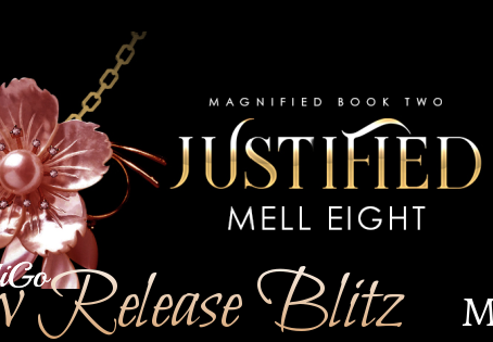 Justified by Mell Eight - Blitz, Excerpt, Giveaway