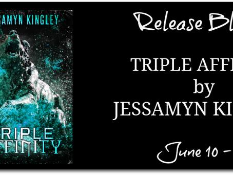 Triple Affinity by Jessamyn Kingley - Release Blitz, Excerpt