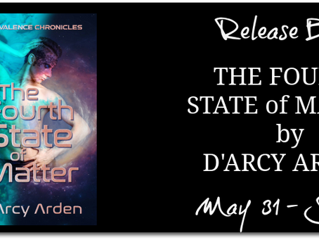 The Fourth State of Matter by D'Arcy Arden - Release Blitz, Excerpt